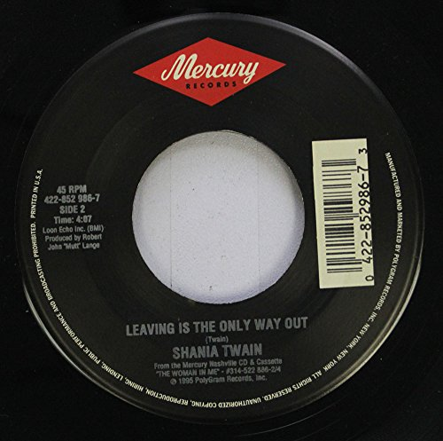 Records 45 Rpm Way (Shania Twain 45 RPM Leaving Is The Only Way Out / No One Needs To Know)