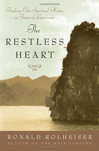 The Restless Heart: Finding Our Spiritual Home in Times of ...