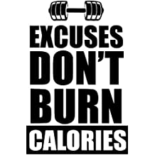 Craftelife Wall Decal Motivational Quote | Excuses Don't Burn Calories | Professional Grade Die Cut Vinyl Home Decor Wall Applique Saying Sticker | Gym Fitness Inspiration LARGE (32x22 inches)