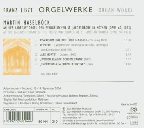Liszt: Organ Works, Vol. 2- Prelude & Fugue on Bach / Orpheus / Les Morts / Weinen, Klagen, Sorgen, Zagen / Evocation a la Chapelle Sixtine