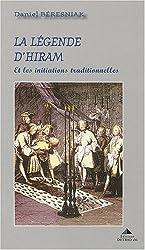 La légende d'Hiram et les initiations traditionnelles
