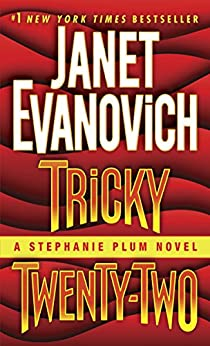 Tricky Twenty-Two: A Stephanie Plum Novel by [Evanovich, Janet]