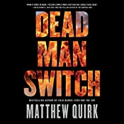 Dead Man Switch | Matthew Quirk