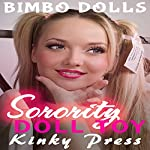 Sorority Doll Toy: Kinky Press Bimbo Dolls, Book 5 |  Kinky Press