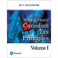 Canadian Tax Principles, 2017-2018 Edition Plus Companion Website with Pearson eText - Access Card Package