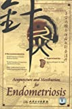 Acupunture and Moxibustion Endometriosis Dvd