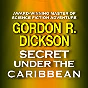 Secret under the Caribbean | Gordon R. Dickson