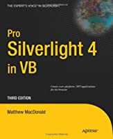 Pro Silverlight 4 in VB, 3rd Edition