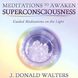 Meditations to Awaken Superconsciousness Audiobook