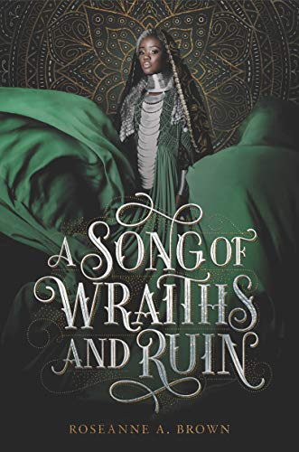A Song of Wraiths and Ruin Hardcover – June 2, 2020