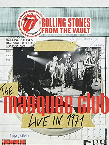 The Rolling Stones - From The Vault: Marquee Club 1971