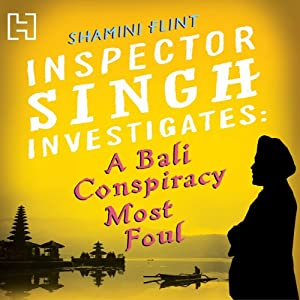 A Bali Conspiracy Most Foul Audiobook
