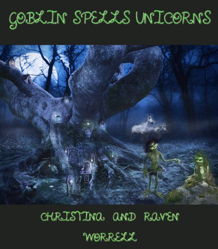 Goblin Spells Unicorns