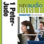 NIV Audio Bible, Dramatized: 1 and 2 Peter, 1, 2 and 3 John, and Jude | Zondervan
