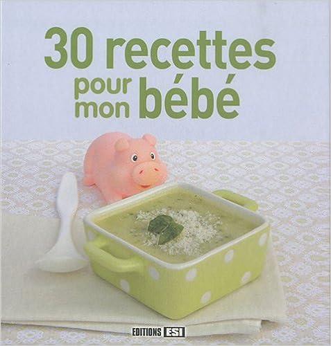 Lire 30 recettes pour mon bébé pdf