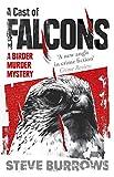 A Cast of Falcons: Birder Murder Mystery 3
