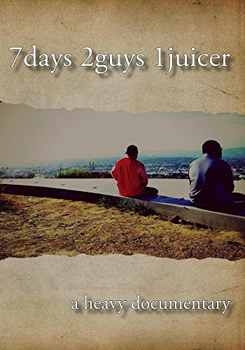 7days 2guys 1juicer (Juicing Dvd)