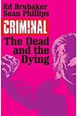 Criminal Volume 3: The Dead and the Dying (Criminal Tp (Image)) Paperback