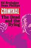 capa de Criminal Volume 3: The Dead and the Dying