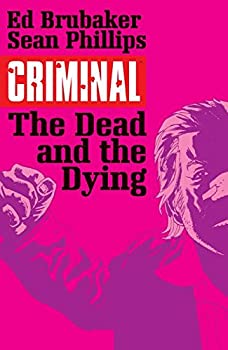 Criminal The Dead and the Dying by Ed Brubaker