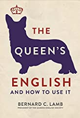 """What is good English, and why do we need it? """"The Queen's English"""" shows how the English language, used properly, has great power to instruct, move and entertain people, but used incorrectly, can lead to a lack of clarity and confusion. This ..."""