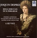 Josquin: Missa Hercules dux Ferrarie