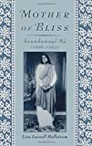 img - for Mother of Bliss: Anandamayi Ma by Lisa Lassell Hallstrom (2008-02-15) book / textbook / text book