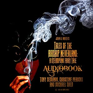 Tales of the Airship Neverland Audiobook