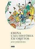 capa de China. Uma História em Objetos