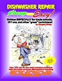 Cheap and Easy! Dishwasher Repair (Cheap and Easy! Appliance Repair Series by Douglas G. Emley (1993-06-04)