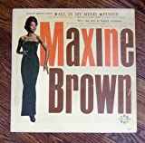 Maxine Brown ~ Maxine Brown Sings *All in My Mind*funny* Plus 5 Big Hits By Margie Anderson