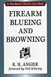 Firearm Blueing and Browning (Stackpole Classic Gun Books) offers