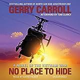 No Place to Hide: A Novel of the Vietnam War