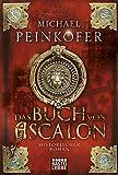 Das Buch von Ascalon: Historischer Roman
