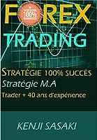 Mon nom est Kenji Sasaki et je suis un trader à temps plein sur le Forex et autres marchés financiers avec plus de 40 ans d'investissement dans ce monde passionnant, grâce à mon expérience, je peux dire que j'ai réussi à vivre beaucoup de com...