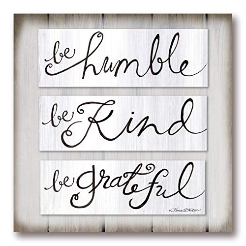 Gango Home Décor Contemporary Be Humble, Be Kind, Be Grateful by Karen Tribett (Printed on Paper); One 12x12in Unframed Paper Poster