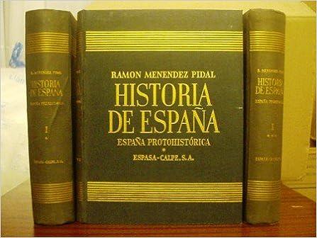 Historia de España (3 Vols.): Amazon.es: Ramón Menéndez Pidal: Libros