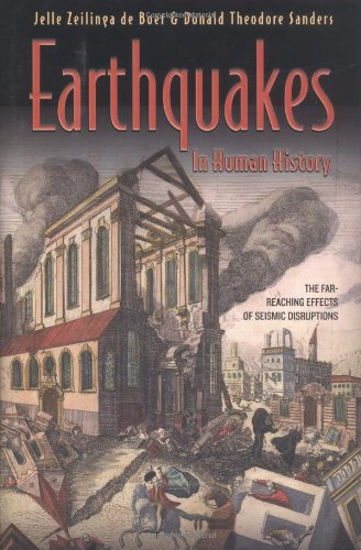 Cover of Earthquakes in Human History: The Far-Reaching Effects of Seismic Disruptions