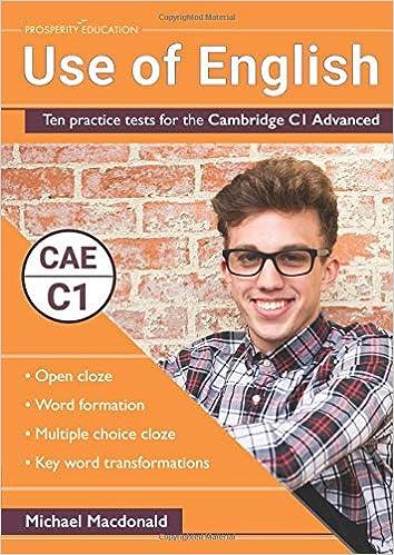 Use Of English: Ten Practice Tests For The Cambridge C1 Advanced por Michael Macdonald