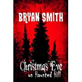 Christmas Eve on Haunted Hill