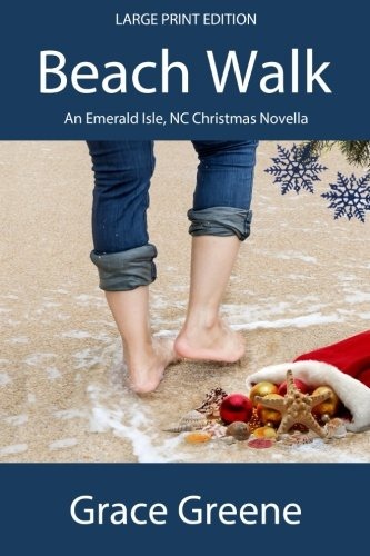 Beach Walk (Large Print): An Emerald Isle, NC Christmas Novella (Emerald Isle, NC Stories)