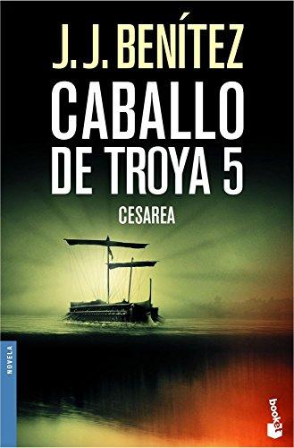 Caballo de Troya 5: Cesarea (Spanish Edition)