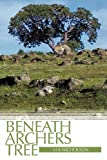 Beneath Archers Tree, H. K. Nicholson, 1452046506