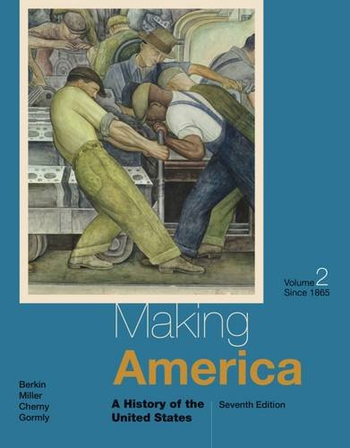 Making America,V.2 Since 1865