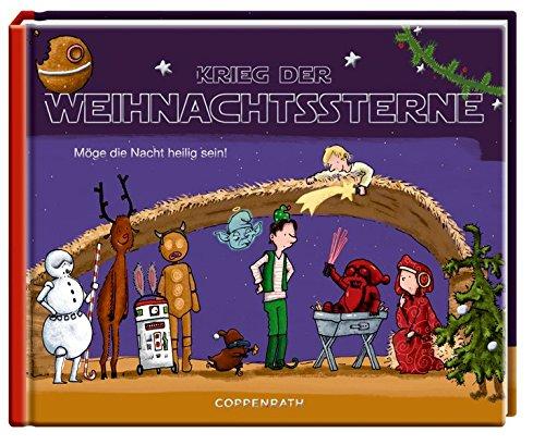 Krieg der Weihnachtssterne: Möge die Nacht heilig sein!