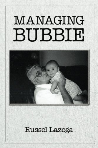 Managing Bubbie