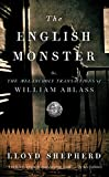 The English Monster: or, The Melancholy Transactions of William Ablass
