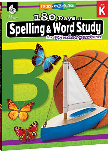 180 Days of Spelling and Word Study: Grade K - Daily Spelling Workbook for Classroom and Home, Cool and Fun Sight Word Practice, Kindergarten ... Created by Teachers (180 Days of Practice) ()