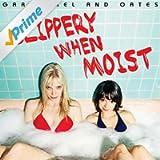 Slippery When Moist [Explicit]