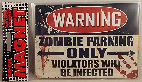 Warning Zombie Parking Only Die Cut Magnet Home or Auto